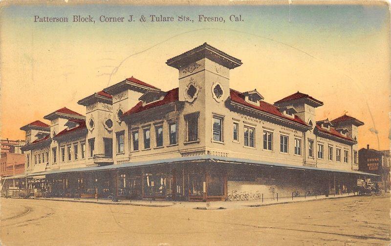 Patterson Block, Corner J. & Tulare Sts., Fresno, Cal.